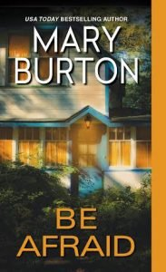 Mary Burton BE AFRAID cover image hi res